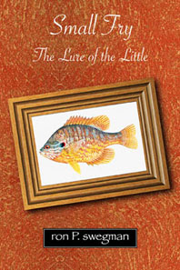 Small Fry: The Lure of the Little